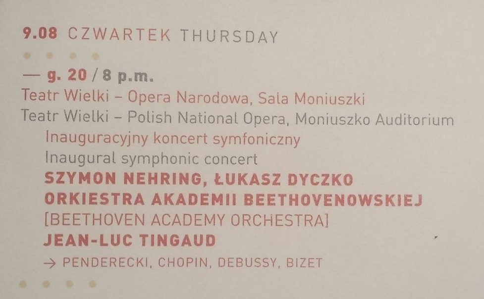 "Step in Warsaw - City guide to Warsaw. The program of the inaugural symphonic concert of the 14th International Music Festival ""Chopin and his Europe 2018 - From Chopin to Paderewski"". Grand Theater - Polish National Opera. Warsaw, 09.08.2018."